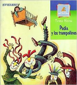 Padia y Los Trampolinos (Montaña encantada): Amazon.es: Novoa Teresa, Novoa Teresa: Libros