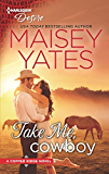 Take Me, Cowboy (Copper Ridge:Desire Book 1)
