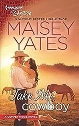 Take Me, Cowboy (Copper Ridge:Desire Book 1)