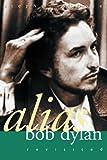 Alias Bob Dylan, Stephen Scobie, 0889952272