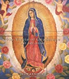 The Virgin of Guadalupe, John Annerino, 1423624718