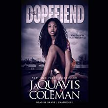 The Dopefiend Audiobook by JaQuavis Coleman,  Buck 50 Productions - producer Narrated by  iiKane