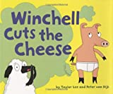 Winchell Cuts the Cheese, Taylor Lee and Peter Van Dijk, 1582461406