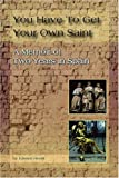 You Have to Get Your Own Saint, Kristen Hestir, 0595392598