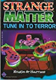 Tune in to Terror, Marty M. Engle and Johnny Ray Barnes, 1567140564