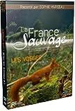 LA France SAUVAGE - LES VOSGES