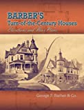 cottage house designs Barber's Turn-of-the-Century Houses: Elevations and Floor Plans (Dover Architecture)