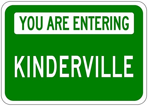 You Are Entering KINDERVILLE - Personalized KINDER Last Name Aluminum City Sign - 10 x 14 Inches