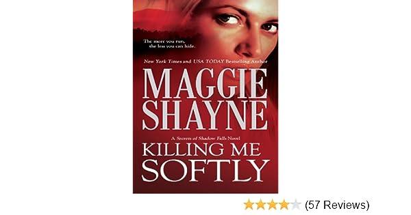 Killing Me Softly Secrets Of Shadow Falls Book 1 Kindle Edition