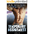 Temporary Assignment Vol 2: A Military Romance