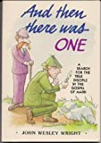 And Then There Was One, John W. Wright, 0834110571