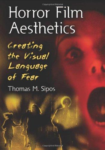 Horror Film Aesthetics: Creating The Visual Language of Fear