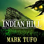 Indian Hill: A Michael Talbot Adventure | Mark Tufo