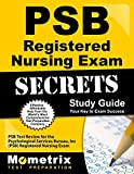 PSB Registered Nursing Exam Secrets Study Guide: PSB Test Review for the Psychological Services Bureau, Inc (PSB) Registered Nursing Exam