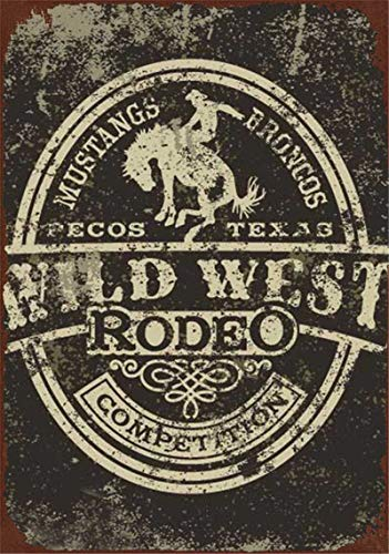 (Novelty Funny Sign Wild West Cowboy Rodeo Vintage Metal Tin Sign Wall Sign Plaque Poster for Home Bathroom and Cafe Bar Pub, Wall Decor Car Vehicle License Plate Souvenir)