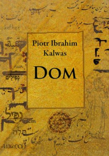 Dom Kalwas Piotr Ibrahim