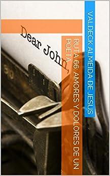 Ruta 66: amores y dolores de un poeta por [de Jesus, Valdeck Almeida]