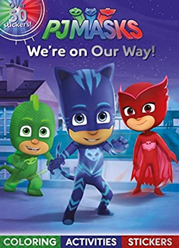 Pj Masks Were on Our Way!: Coloring, Activities, Stickers