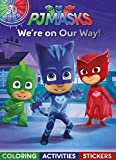 Pj Masks We're on Our Way!: Coloring, Activities, Stickers
