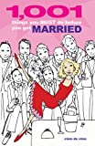 1001 Things You Must Do Before You Get Married, Clare de Vries, 1842224034