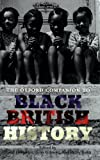The Oxford Companion to Black British History, , 0199238944