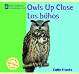 Owls up Close/Los Buhos, Katie Franks, 1404276785