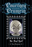 Courtney Crumrin Vol. 6: The Final Spell
