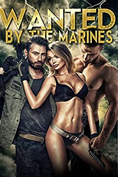 Wanted by the Marines by [Brandi, Dirty]