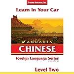 Learn in Your Car: Mandarin Chinese, Level 2 | Henry N. Raymond