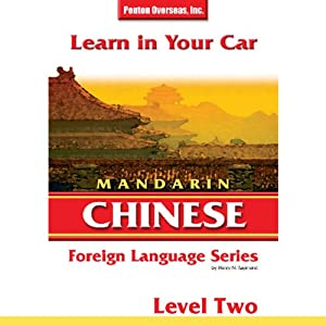 Learn in Your Car: Mandarin Chinese, Level 2 Audiobook