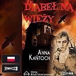 Diabel na wiezy | Anna Kantoch
