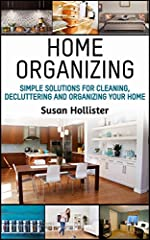 Are you tired of living in a cluttered and chaotic home but don't know how to make the best changes?Whether you want to (1) maintain a tidy home with minimal effort, (2) find practical ways to manage your household more economically, or (3) t...