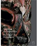 Masks of the Himalayas, Dominique Blanc and Berenice Geoffroy-Schneiter, 8874395191