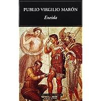 Eneida / Eneida (Clasicos Universales) (Spanish Edition)