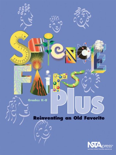 Science Fairs Plus: Reinventing an Old Favorite K-8