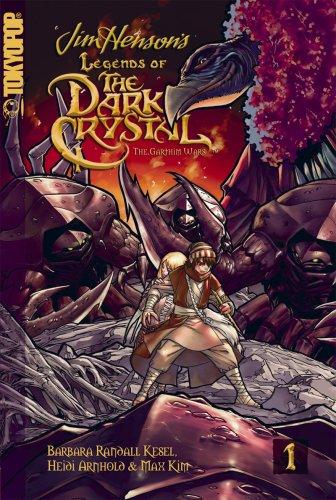 (Legends of the Dark Crystal Volume 1: The Garthim Wars (Legends of the Dark Crystal: The Garthim Wars) (v. 1))