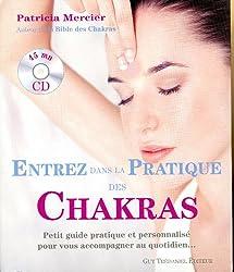 Entrez dans la pratique des chakras (1CD audio)