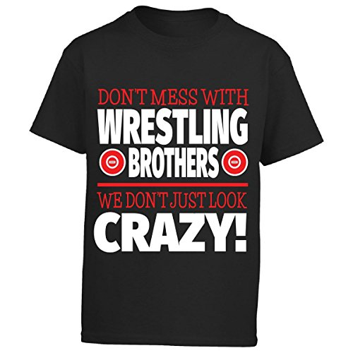 Eternally Gifted Crazy Wrestling Family - Don't Mess With Wrestling Brothers - Boy Boys T-Shirt by Eternally Gifted