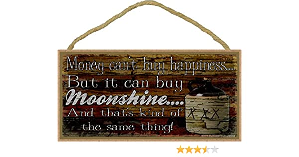 """Money Can Buy Moonshine Drinking Moonshine Sign Plaque 5/""""x10/"""""""