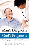 Man's Diagnosis - God's Prognosis, Donald Davis, 1414116632