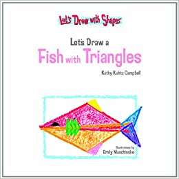 Let S Draw A Fish With Triangles Let S Draw With Shapes Kathy