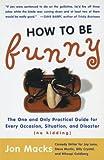 How to Be Funny, Jon Macks, 0743204727
