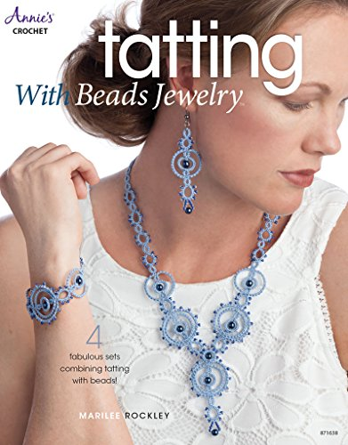 Tatting with Beads Jewelry (Annie's - Tatting Tatted