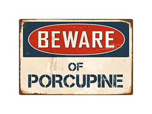 """(StickerPirate Beware of Porcupine 8"""" x 12"""" Vintage Aluminum Retro Metal Sign VS339)"""