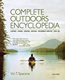 imperial apocalypse - Complete Outdoors Encyclopedia: Camping, Fishing, Hunting, Boating, Wilderness Survival, First Aid