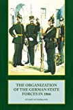 The Organization of the German State Forces in 1866, Stuart Sutherland, 1906033684