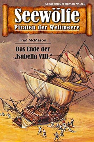 Seewlfe - Piraten der Weltmeere 260: Das Ende der
