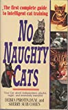 No Naughty Cats, Debra Pirotin, 0061009024