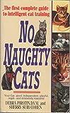 No Naughty Cats, Debra Pirotin, 0061009024