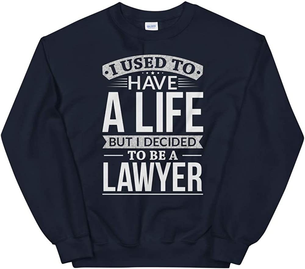 OrangePieces Used to Have A Life But I Decided to Be A Lawyer Shirt Unisex Sweatshirt